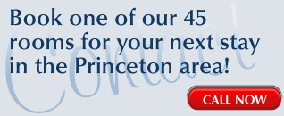 Book one of our 45 rooms for your next stay in the Princeton area! | CALL NOW